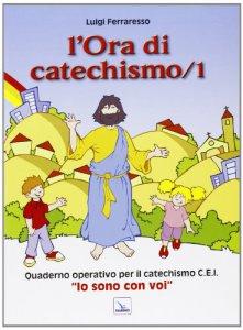 Copertina di 'L' ora di catechismo. Vol. 1'