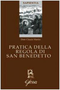 Copertina di 'Pratica della regola di San Benedetto'