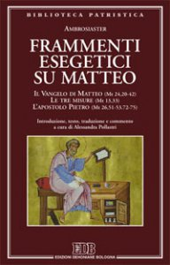 Copertina di 'Frammenti esegetici su Matteo'