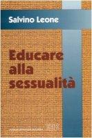 Educare alla sessualità - Leone Salvino