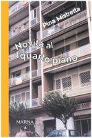 Novità al quarto piano - Mistretta Pina