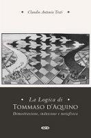 La logica in Tommaso d'Aquino - Claudio Antonio Testi