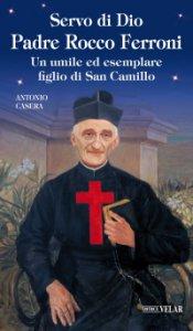 Copertina di 'Servo di Dio Padre Rocco Ferroni'