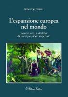 L'espansione europea nel mondo - Renato Cirelli