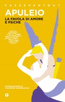 La favola di Amore e Psiche - Lucio Apuleio