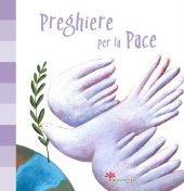 Preghiere per la Pace - Peluso Martina