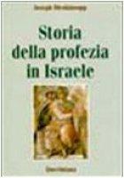 Storia della profezia in Israele - Blenkinsopp Joseph