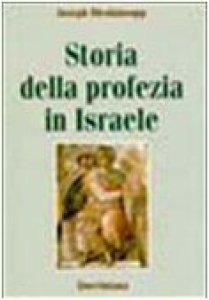 Copertina di 'Storia della profezia in Israele'