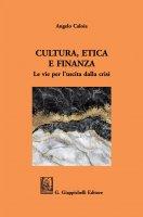 Cultura, Etica e Finanza - Angelo Caloia, Alberto Cova, Luciano Venturini, Patrizia Bussoli
