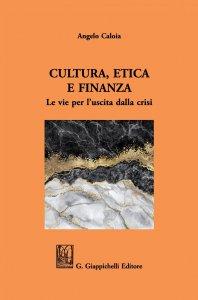Copertina di 'Cultura, Etica e Finanza'
