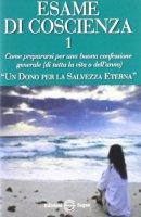 Esame di coscienza vol.1 - Benito Celotti