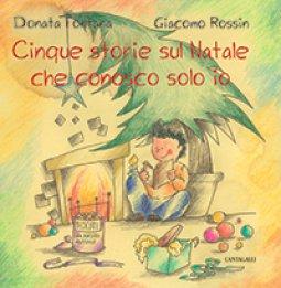 Copertina di 'Cinque storie sul Natale che conosco solo io'