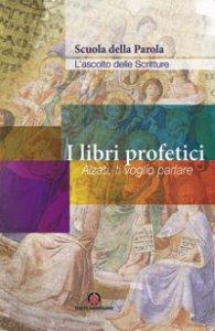 Copertina di 'I libri profetici'