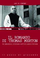 Il romanzo di Thomas Merton - Leo Di Simone