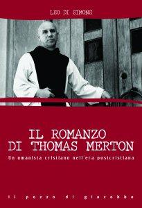 Copertina di 'Il romanzo di Thomas Merton'