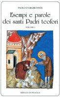 Esempi e parole dei santi Padri teofori. - Paolo Everghetinós