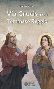 Copertina di 'Via crucis con Tommaso Reggio'
