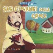 San Giovanni della croce - Elena Pascoletti, Silvia Fabris
