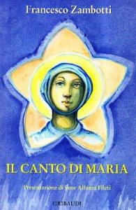 Copertina di 'Canto di Maria. Magnificat ossia Dio è grande in Maria'