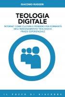 Teologia digitale - Giacomo Ruggeri