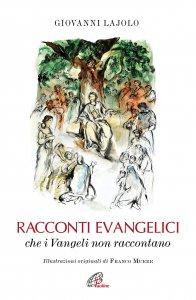 Copertina di 'Racconti evangelici che i Vangeli non raccontano'