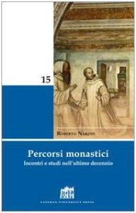 Copertina di 'Percorsi monastici. Incontri e studi nell'ultimo decennio'