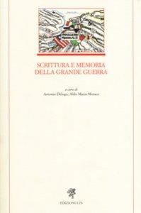 Copertina di 'Scrittura e memoria della grande guerra'