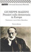 Pensieri sulla democrazia in Europa - Mazzini Giuseppe