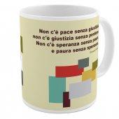 """SpiriTazza """"Non c'è pace senza giustizia"""" (Giovanni Paolo II) - Giovanni Paolo II"""