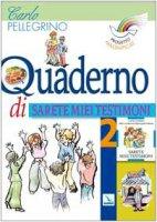 """Progetto Magnificat. Quaderno di """"Sarete miei testimoni"""". Vol. 2 - Pellegrino Carlo"""