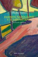 Darwin, Napoleone e il samaritano - Michel Serres