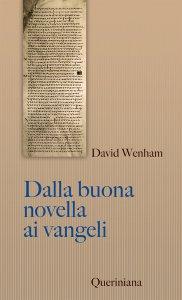 Copertina di 'Dalla buona novella ai Vangeli'