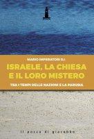 Israele, la Chiesa e il loro mistero
