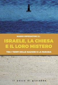 Copertina di 'Israele, la Chiesa e il loro mistero'