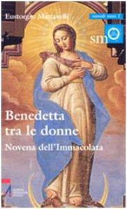 Copertina di 'Benedetta tra le donne. Novena dell'Immacolata'