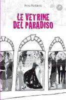 Le vetrine del paradiso - Seita Parkkola