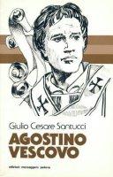 Agostino vescovo - Giulio C. Santucci