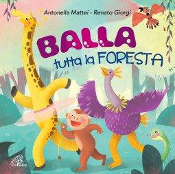 Copertina di 'Balla tutta la foresta. Bans per bambini [CD]'