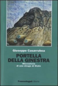 Copertina di 'Portella della Ginestra. Microstoria di una strage di Stato'