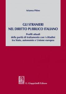 Copertina di 'Gli stranieri nel diritto pubblico italiano'