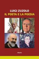 Il poeta e la poesia - Zuzolo Luigi