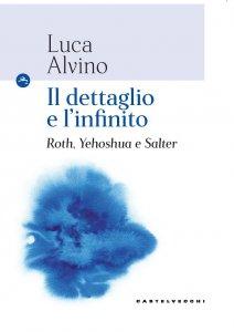 Copertina di 'Dettaglio e l'infinito in Philip Roth. (Il)'