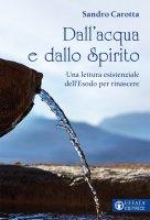 Dall'acqua e dallo Spirito - Sandro Carotta