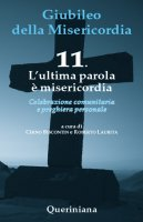 Giubileo della Misericordia 11 - Chino Biscontin , Roberto Laurita