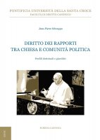Diritto dei rapporti tra Chiesa e comunità politica - Jean-Pierre Schouppe