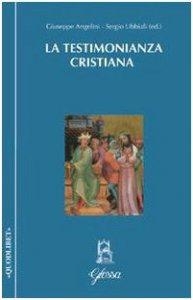 Copertina di 'La testimonianza cristiana e testimonianza di Gesù alla verità'