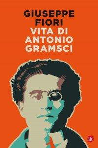 Copertina di 'Vita di Antonio Gramsci'