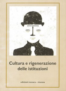 Copertina di 'Cultura e rigenerazione delle istituzioni'