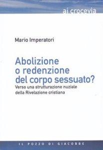 Copertina di 'Abolizione o redenzione del corpo sessuato?'