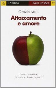 Copertina di 'Attaccamento e amore'